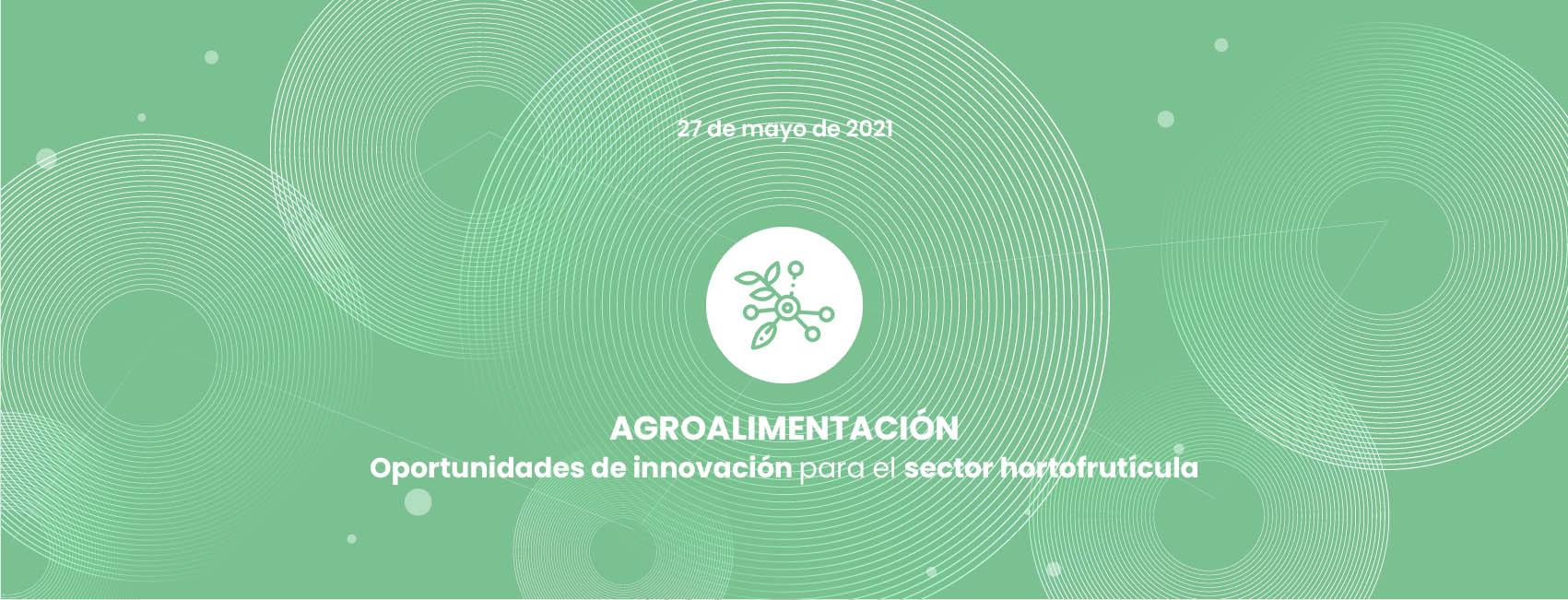 Innotransfer: Oportunidades de innovación Sector Hortofrutícola